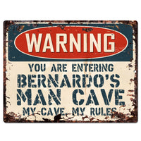 PP3792 WARNING ENTERING BERNARDO'S MAN CAVE Chic Sign Home Decor Funny Gift