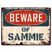 PBFN 0625 Beware of SAMMIE Plate Rustic Chic Sign man cave Decor Funny Gift