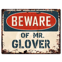 PP3112 Beware of MR. GLOVER Plate Chic Sign Home Store Wall Decor Funny Gift