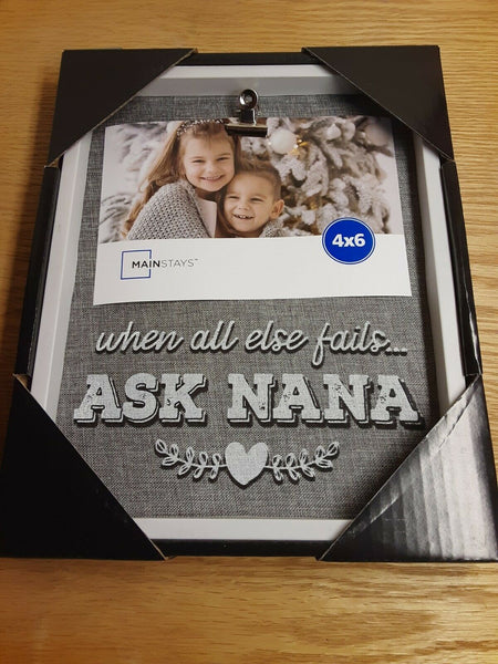 """When All Else Fails... Ask Nana"" Burlap Plaque Frame w/ 4""x6"" Photo Clip"