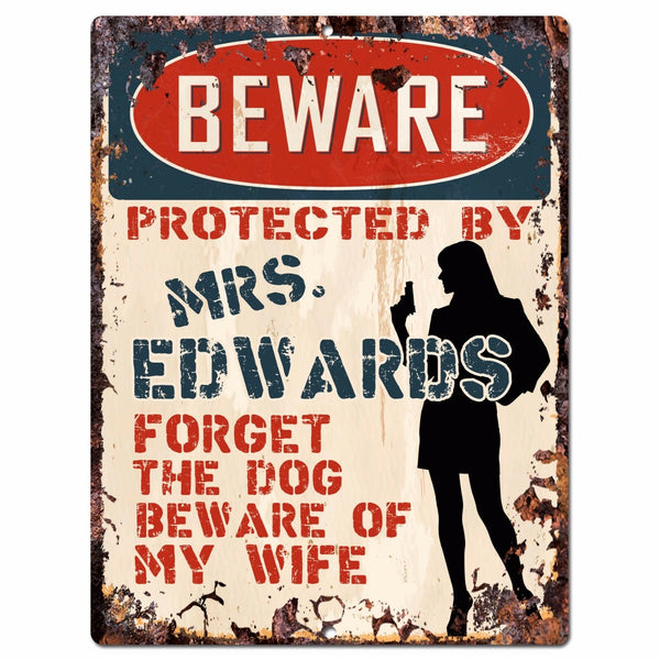 PPBW 0053 Beware Protected by MRS. EDWARDS Rustic Chic Sign Funny Gift Ideas