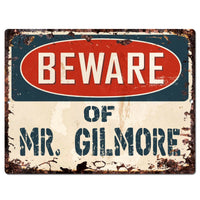 PP3714 Beware of MR. GILMORE Plate Chic Sign Home Store Wall Decor Funny Gift