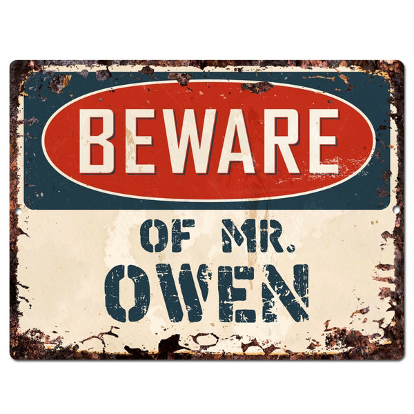 PP3148 Beware of MR. OWEN Plate Chic Sign Home Store Wall Decor Funny Gift