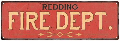 REDDING FIRE DEPT. Home Decor Metal Sign Police Gift 106180013336