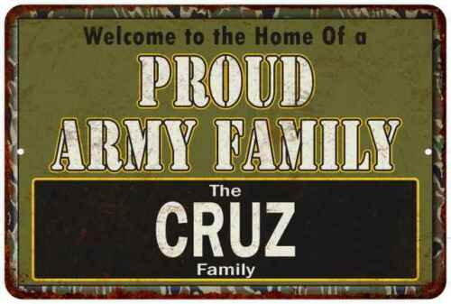 Cruz Proud Army Family Personalized Gift Metal Sign 108120023082