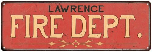 LAWRENCE FIRE DEPT. Home Decor Metal Sign Police Gift 106180013791