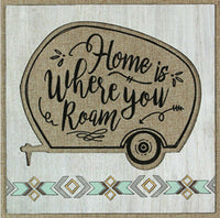 """Home Is where You Roam"" Wood & Burlap Camper Sign.13.5 x 13.5 x 5. NEW"