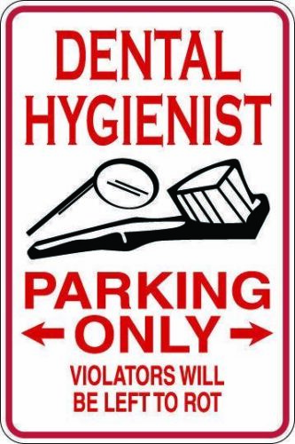 Dental Hygienist Parking Only Metal Sign Gift Free Shipping Gift Free Shipping