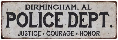 BIRMINGHAM, AL POLICE DEPT. Home Decor Metal Sign Gift 106180012092
