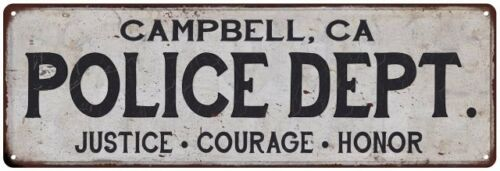 CAMPBELL, CA POLICE DEPT. Home Decor Metal Sign Gift 106180012908