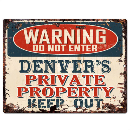 PPWP0740 WARNING DENVER'S Private Property Chic Sign man cave decor Gift