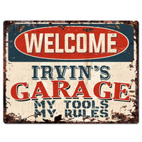 PPWG0473 WELCOME IRVIN'S GARAGE Chic Sign man cave decor Funny Gift
