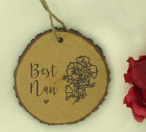 Best Nan with Flower Design Mothers Day Log Slice Effect Plaque Gift Sign