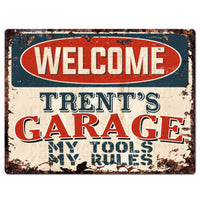 PPWG0510 WELCOME TRENT'S GARAGE Chic Sign man cave decor Funny Gift