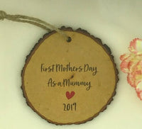 First Mothers Day As Mummy 2019 Log Slice Effect Plaque Gift Sign