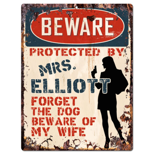 PPBW 0197 Beware Protected by MRS. ELLIOTT Rustic Tin Sign Funny Gift Ideas