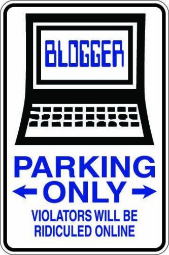 Blogger Parking Metal Sign Gift Free Shipping