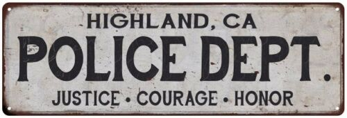 HIGHLAND, CA POLICE DEPT. Home Decor Metal Sign Gift 106180012680