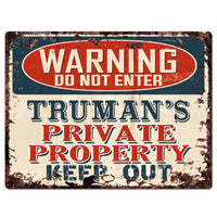 PPWP0716 WARNING TRUMAN'S Private Property Chic Sign man cave decor Gift