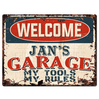 PPWG0489 WELCOME JAN'S GARAGE Chic Sign man cave decor Funny Gift