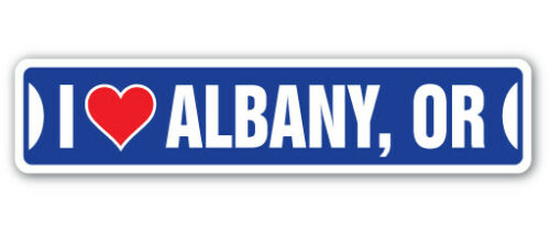 I LOVE ALBANY, OREGON Street Sign or city state us wall road gift