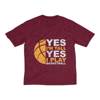 Men's Heather Dri-Fit Tee | Yes I'M Tall Yes I Play BasketBall - BnG Wear