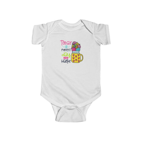 Infant Fine Jersey Bodysuit | Today Perfect Day To be Happy - BnG Wear