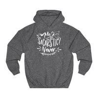 Me Sarcastic Never  women hoodie - BnG Wear