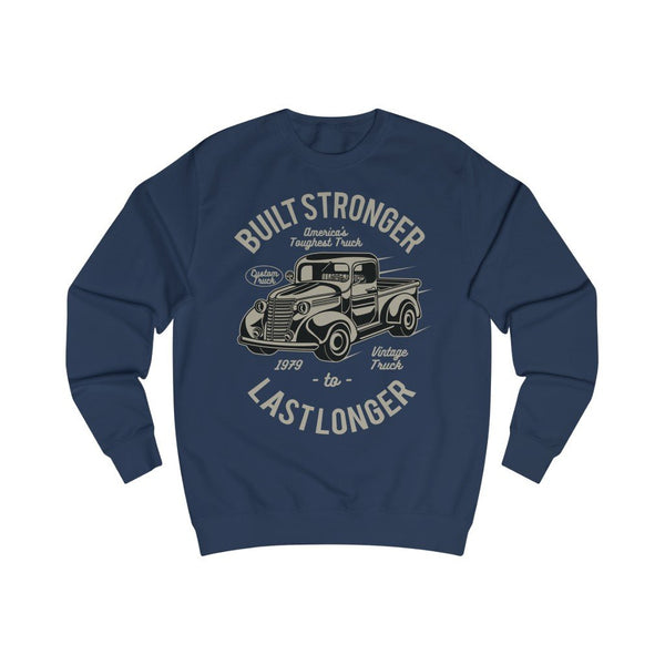 Men's Sweatshirt Built Stronger Last Longer - BnG Wear