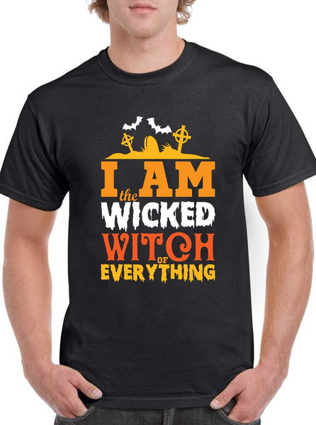 I am the Wicked Witch of everything Halloween Classic Unisex T-SHIRT