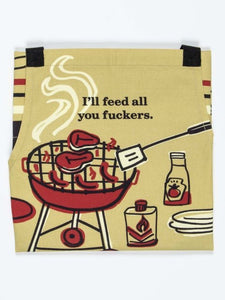 I'LL FEED ALL YOU FU**ERS APRON