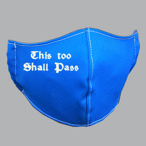 Royal Mask with This Shall Pass Message Embroidery