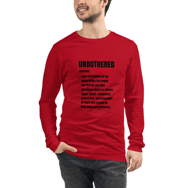 UNBOTHERED Defined Unisex Long Sleeve Tee