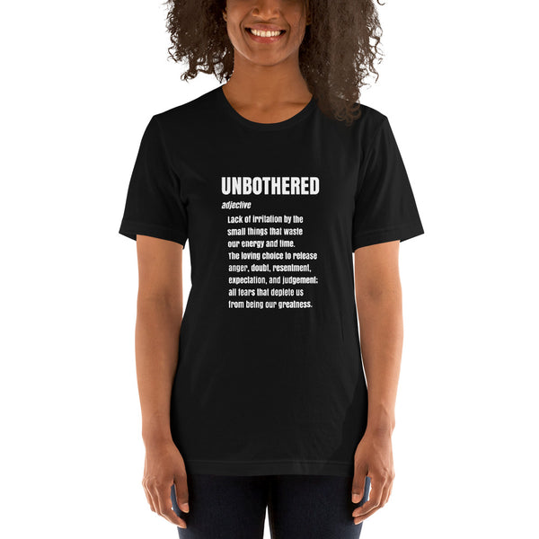 UNBOTHERED Defined Short-Sleeve Unisex T-Shirt