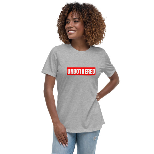 UNBOTHERED Women's Relaxed T-Shirt