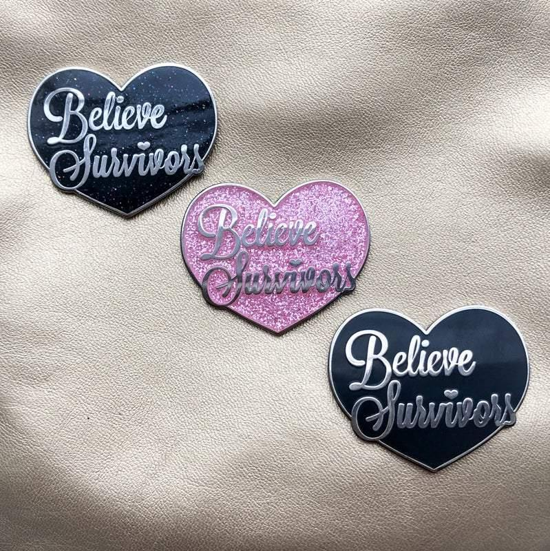 Believe Survivors Pin: Flat Black