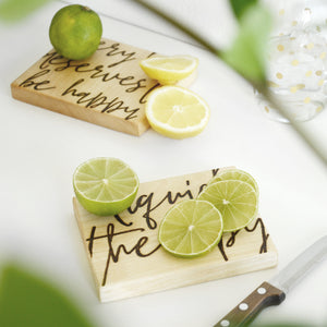quote wooden mini board for slicing lemons etc. for drinks. Two boards, one with >liquid therapy<, other with >every hour deserves to be happy<. Perfect for best friend present.