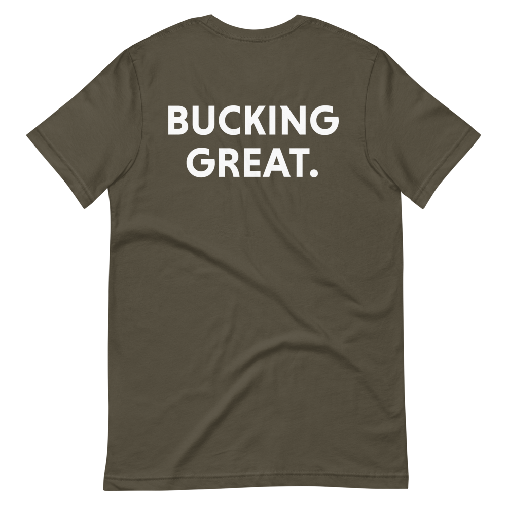 Bucking Great Short-Sleeve T-Shirt