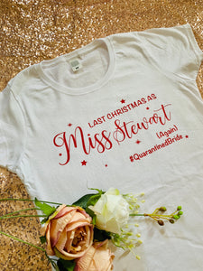 Last Christmas as Miss AGAIN t-shirt (WHITE)