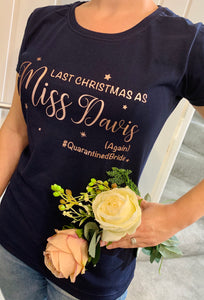 Last Christmas as Miss AGAIN t-shirt (NAVY)