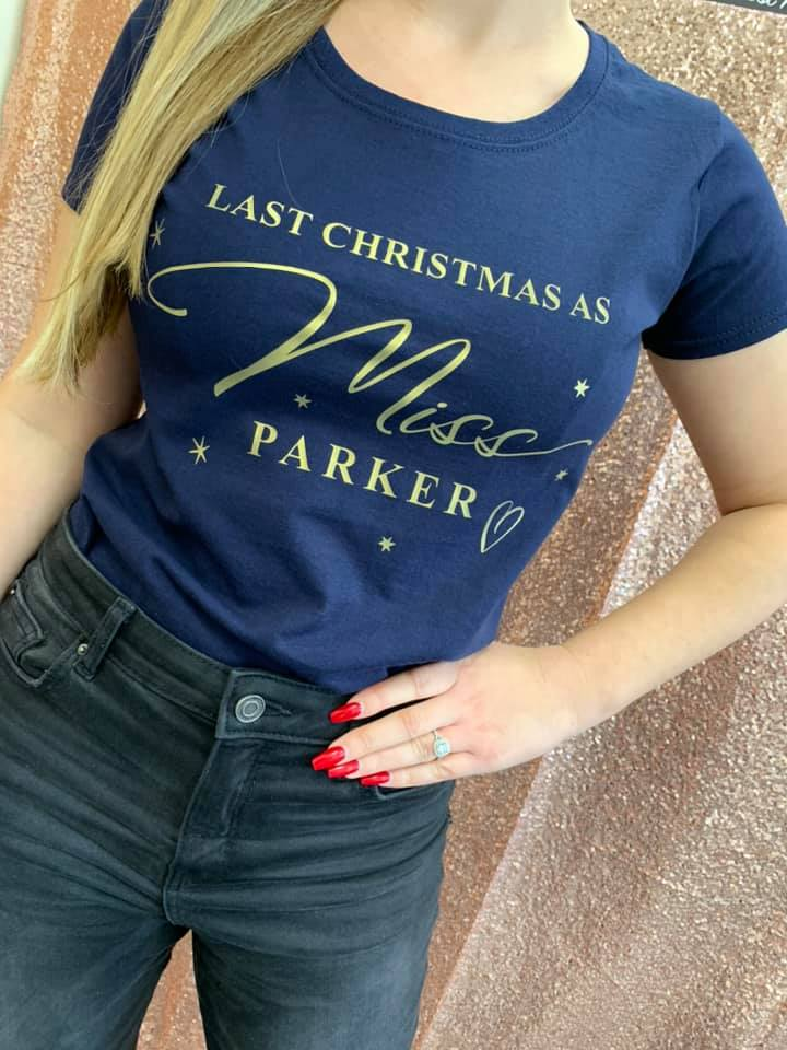 Last Christmas as Miss t-shirt (NAVY)