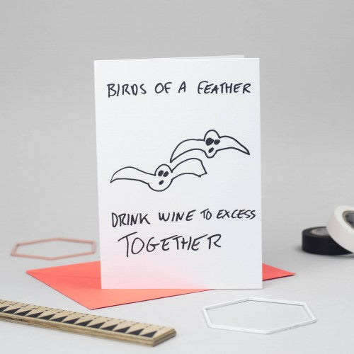 Birds of a feather drink wine to excess together card