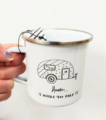 Home is where you park it enamel mug