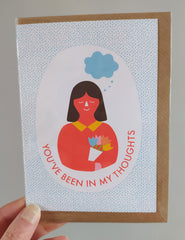 You've been in my thoughts card