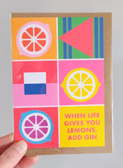 When life gives you lemons, add gin card