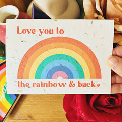 Plantable card - love you to the rainbow & back