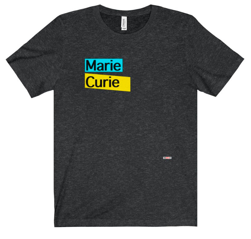 Marie Curie T Shirt -  physicist gift