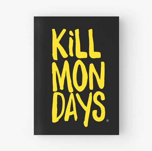 Kill Mondays Journal - Black Journal