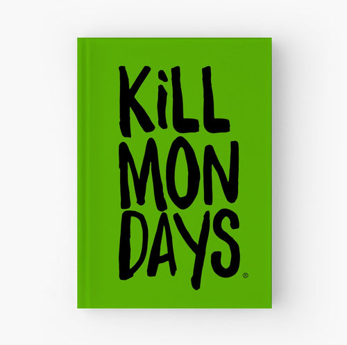 Kill Mondays Journal - Green Journal
