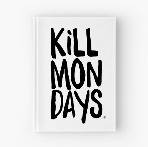 Kill Mondays Journal - White Journal